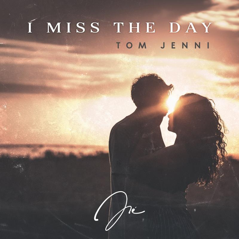 Tom Jenni - I Miss The Day